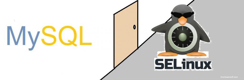 SELinux enable MySQL remote Connection